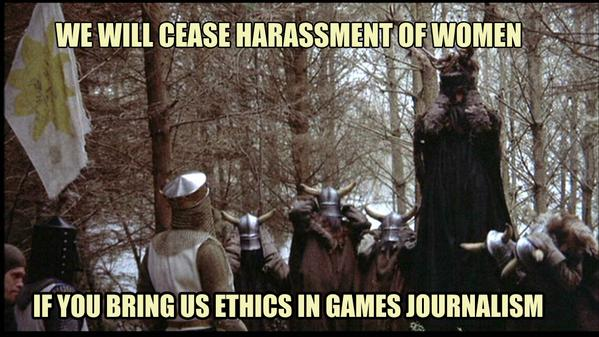 We will cease harassment of women if you bring us ethics in game journalism.